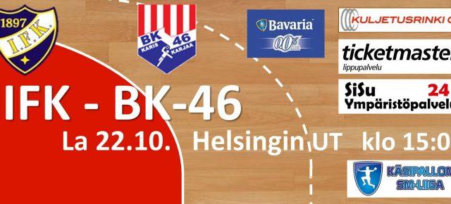 SEURAAVA KOTIOTTELU: HIFK-BK46 La 22.10. klo 15:00
